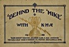 'Behind The Mike' With KMA