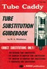 Tube Caddy Substitution Guidebook